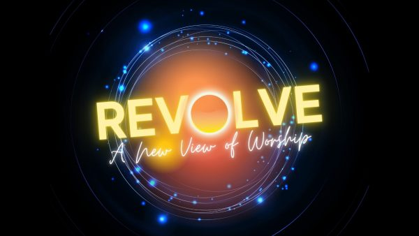 Revolve: A New View of Worship