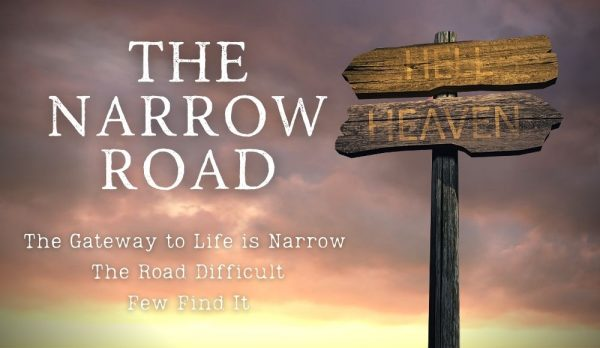 Heaven and Hell:The Narrow Road