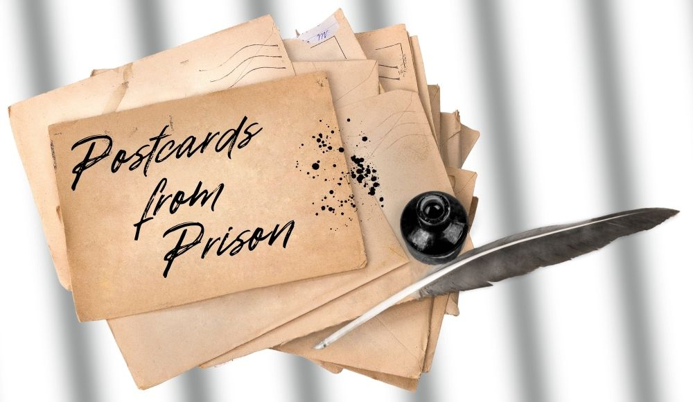 Postcards from Prison